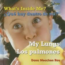 Amazon.com: What's Inside Me? My Lungs/ Que Hay Dentro De Mi?/ Los ...